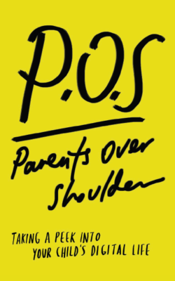 POS Parents Over Shoulder
