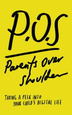 POS Parents Over Shoulder