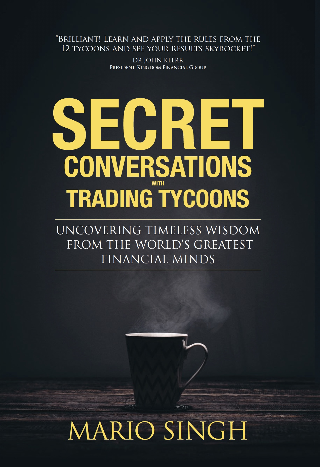 Secret Conversations With Trading Tycoons Write Editions
